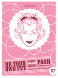 Be Your Own Pet Poster